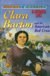 Clara Barton and the American Red Cross (Heroes of America) - Eve Marko, Pablo Marcos