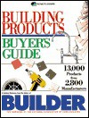 Building Products Buyers Guide: 13,000 Products & 2800 Manufactures - Home Planners Inc