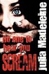No One to Hear You Scream - Julia Madeleine
