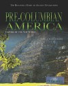 Pre-Columbian America: Empires of the New World - Kathleen Kuiper