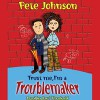 Trust Me, I'm a Troublemaker - Pete Johnson, Karl Theobald, Audible Studios
