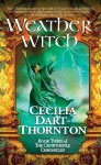 Weatherwitch - Cecilia Dart-Thornton