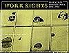 Work Sights: Industrial Philadelphia, 1890-1950 - Philip Scranton, Walter Licht