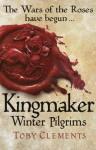 Kingmaker Winter Pilgrims [Hardcover] - Author