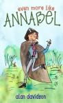 Even More like Annabel - Alan Davidson