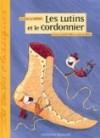 Les Lutins et le Cordonnier - Gilles Tibo