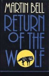 Return of the Wolf - Martin Bell