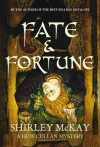 Fate and Fortune - Shirley Mckay