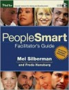 Peoplesmart Facilitator's Guide [With CDROM] - Melvin L. Silberman, Freda Hansburg