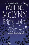 Bright Lights And Promises - Pauline McLynn