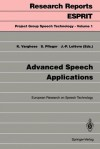Advanced Speech Applications: European Research On Speech Technology - K. Varghese