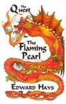 The Quest for the Flaming Pearl: Tales of St. George and the Dragon - Edward M. Hays