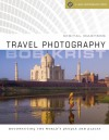 Digital Masters: Travel Photography: Documenting the World's People & Places - Bob Krist
