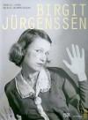 Birgit Jurgenssen - Gabriele Schor, Birgit Jurgenssen, Abigail Solomon-Godeau