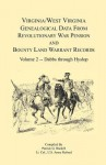 Virginia and West Virginia Genealogical Data from Revolutionary War Pension and Bounty Land Warrant Records, Volume 2 Dabbs-Hyslop - Patrick G. Wardell