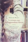 Lo strano caso dell'apprendista libraia - Deborah Meyler