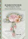 Ribbonwork The Complete Guide - Helen Gibb