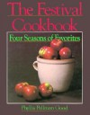The Festival Cookbook: Four Seasons of Favorites - Phyllis Pellman Good