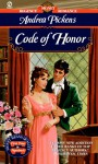 Code of Honor - Andrea Pickens