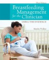 Breastfeeding Management for the Clinician - Marsha Walker