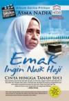 Emak Ingin Naik Haji - Asma Nadia