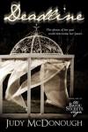 Deadline (The Bayou Secrets Saga, Book 1) - Judy McDonough
