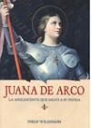 Juana de Arco La adolescente que salvó a su patria - Philip Wilkinson