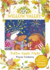 Toffee Apple Night (Willow Valley) - Tracey Corderoy, Hannah Whitty