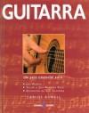 Guitarra - Um Guia Essencial - Carlos Bonell, Fernanda Semedo