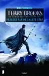 Dragers van de zwarte staf (Legendes van Shannara, #1) - Terry Brooks, Fanneke Cnossen