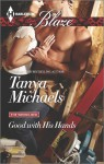 Good with His Hands - Tanya Michaels