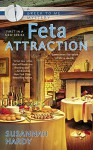 Feta Attraction (A Greek to Me Mystery) - Susannah Hardy