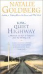 Long Quiet Highway: An Memoir on Zen in America and the Writing Life [With 2 Postcards] - Natalie Goldberg