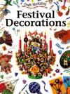 Festival Decorations - Anne Civardi, Penny King