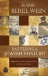 Patterns in Jewish History: Insights into the Past, Present & Future of the Eternal People - Berel Wein