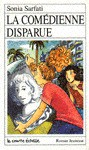 La comédienne disparue (Roman Jeunesse, #48) - Sonia Sarfati, Caroline Merola