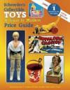 Schroeder's Collectible Toys: Antique to Modern Price Guide - Sharon Huxford, Schroeder's Collectible, Bob Huxford