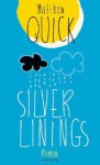 Silver Linings - Matthew Quick