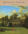 Georgian Gardens - Anne Jennings
