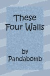 These Four Walls - Pandabomb