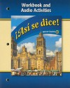 Asi Se Dice!: Workbook And Audio Activities - Glencoe/McGraw-Hill