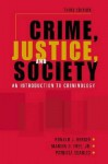 Crime, Justice, and Society: An Introduction to Criminology - Ronald Berger, Patricia Searles, Marvin D. Free Jr.