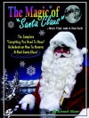 The Magic of Santa Claus More Than Just a Red Suit - Kenneth Moore
