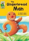 The Gingerbread Man - Robert James, Bruno Robert