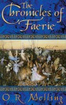 The Chronicles of Faerie - O.R. Melling