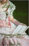 Lady Melissa: Dieci piccole mosse per conquistare il tuo eroe VOL. 2 - Tania Filì