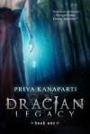 Dracian Legacy - Priya Kanaparti