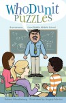 Whodunit Puzzles: Brainteasers from Riddle Middle School - Robert Mandelberg, Angela Martini