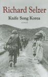 Knife Song Korea - Richard Selzer