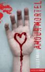 Amour mortel - Gilles Abier